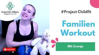 Familienworkout mit Svenja / Project Childfit