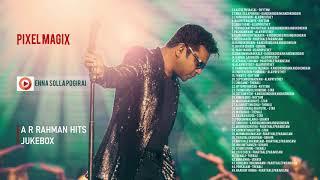 AR Rahman 45 Magical Tamil Songs | ஏ ஆர் ரஹ்மான் பாடல்கள் |