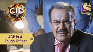 Your Favorite Character   ACP Is A Tough Officer   CID
