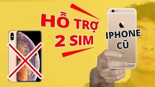 CÁCH BIẾN iPHONE CỦA BẠN HỖ TRỢ 2 SIM!! - KHỎI CẦN iPHONE MỚI!