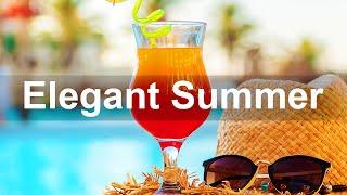 Elegant Summer Jazz - Exquisite Summer Hotel Jazz Piano Music to Relax