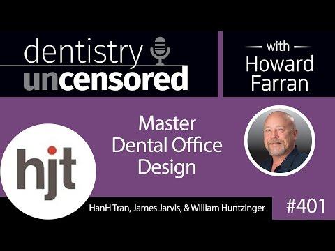 401 Master Dental Office Design with HanH Tran, James Jarvis, and William Huntzinger