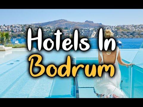 Top 5 Hotels In Bodrum, Turkey