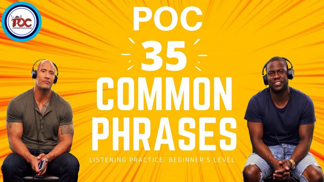 35 COMMON SPOKEN PHRASES