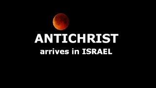 ANTICHRIST arrives in ISRAEL :: [*News]