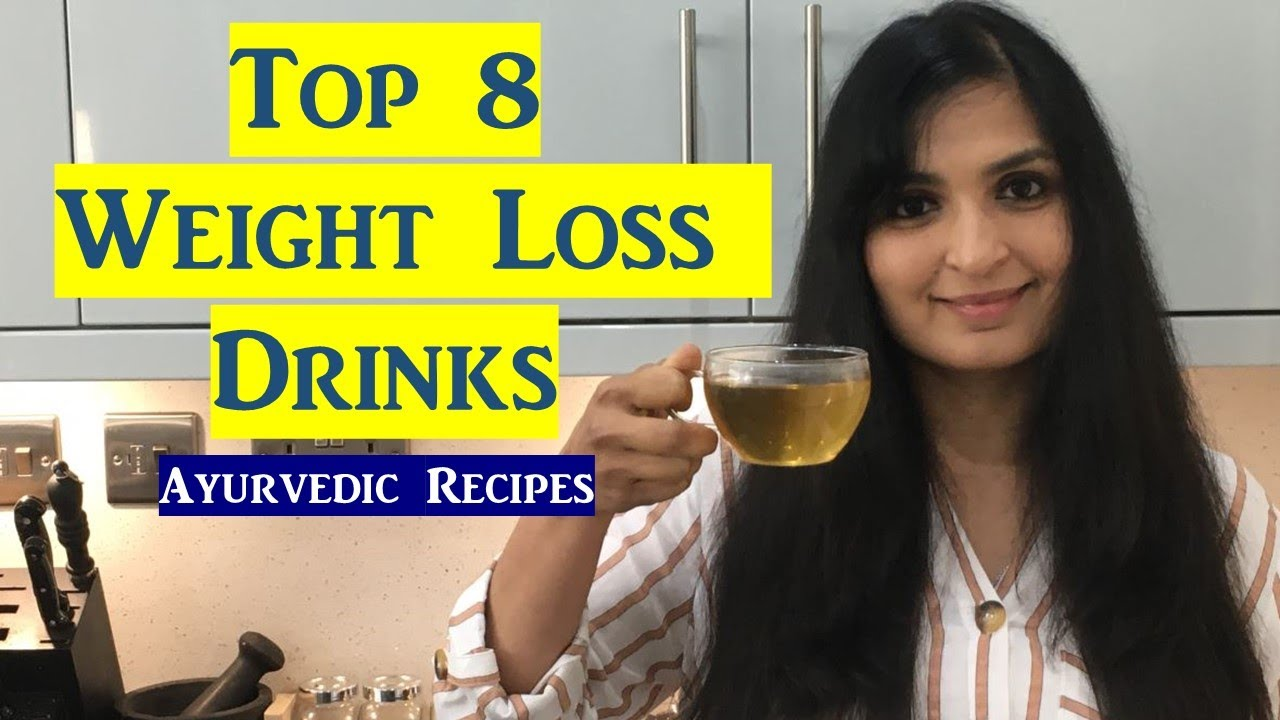 8 POWERFUL AYURVEDIC DRINKS TO LOSE WEIGHT & REDUCE BELLY FAT