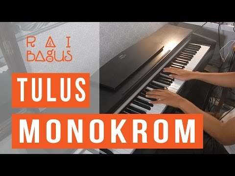 Tulus - Monokrom Piano Cover