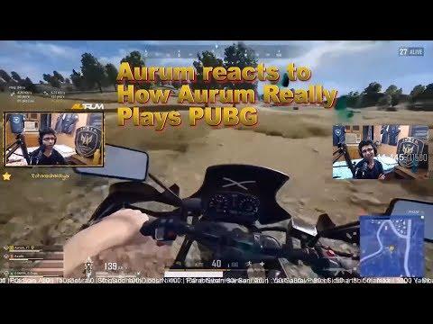 Aurum Reacts To How Aurum Really Plays PUBG