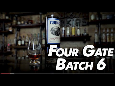 Four Gate Batch 6 Whiskey Review! Breaking The Seal EP#101