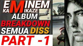EMINEM KAMIKAZE ALBUM - SEMUA LIRIK DISS BREAKDOWN INDONESIA