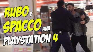 RUBO e SPACCO una PS4 al SUPERMERCATO - ( Finito Male )