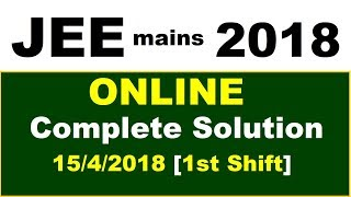 JEE mains ONLINE 2018 | Complete Solutions of Chemistry Paper in 1 video | 15/4/18 (1st shift)