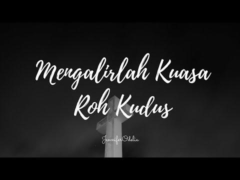 Mengalirlah Kuasa Roh Kudus - cover by Jennifer Odelia