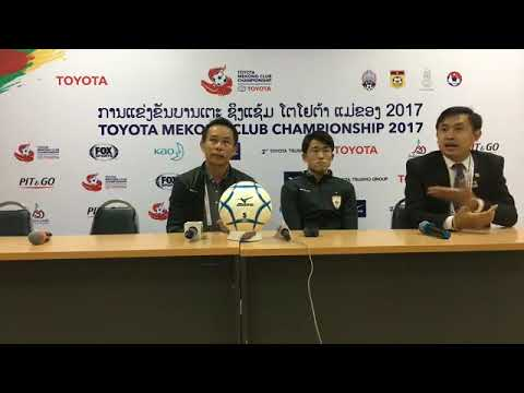 TMCC 2017 Semi-final Post-match Press Conference - Lao Toyota FC