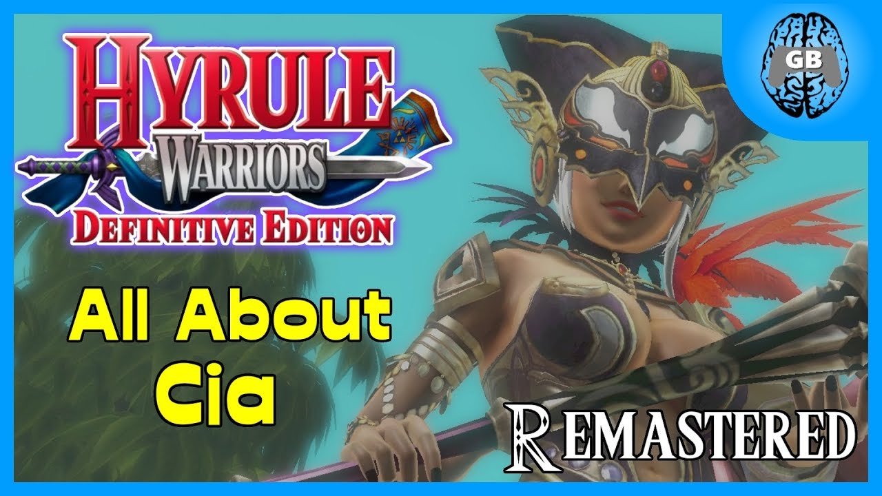 All About Cia (Scepter Guide) Remastered | Hyrule Warriors