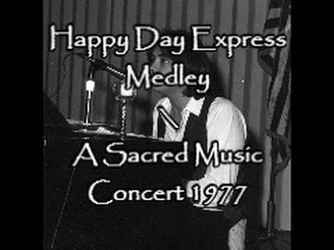 happy day express medley  w lyrics