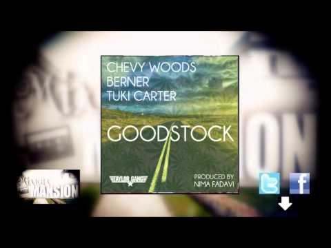Chevy Woods - Good Stock (ft. Berner + Tuki Carter)