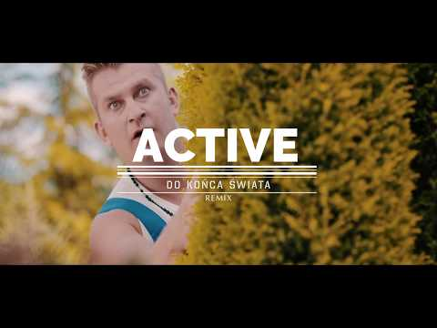 Active - Do końca świata (Tom Socked Remix Extended)