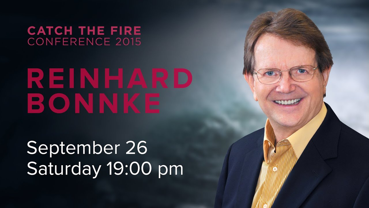 Catch The Fire Conference 2015 - Reinhard Bonnke (Session ...