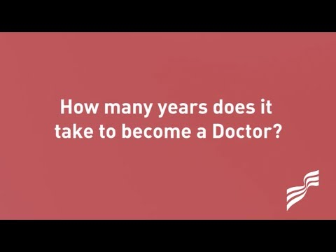 How many years does it actually take to become a Doctor?