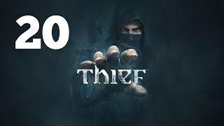 Прохождение THIEF — Часть 20: Старая тюрьма