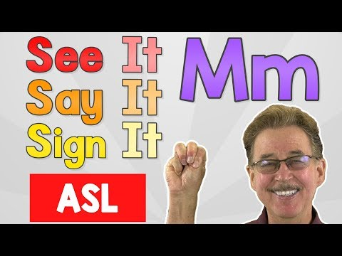 See it, Say it, Sign it   The Letter M   ASL for Kids   Jack Hartmann