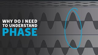 Why Do I need to Understand Phase? | Music Production Tutorials