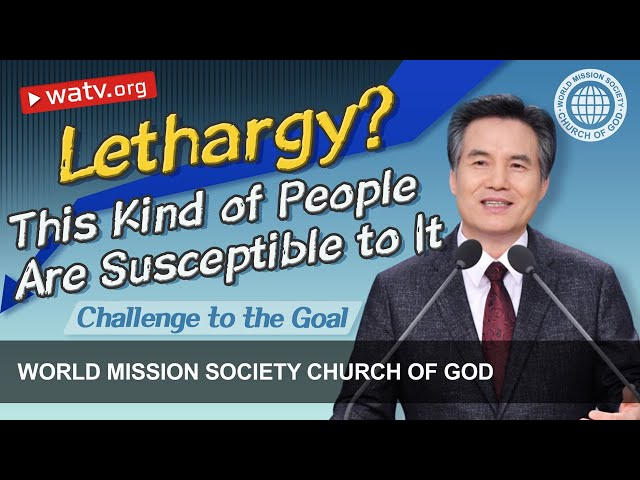 Challenge to the Goal   WMSCOG, Church of God, Ahnsahnghong, God the Mother