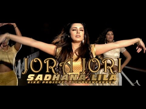 SADHANA LILA - JORA JORI (PROD. DONOVAN CARSON) OFFICIAL MUSIC VIDEO