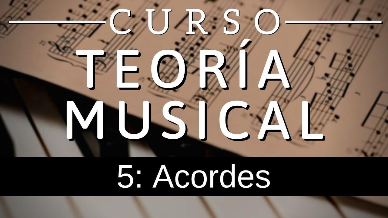 CURSO TEORÍA MUSICAL 5: Acordes 🎵 - YouTube