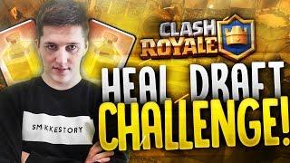 "Clash Royale #23 ""HEAL DRAFT CHALLENGE!"""