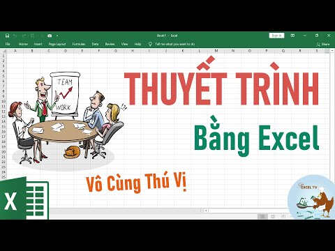 Hướng dẫn thuyết trình bằng Excel vô cùng thú vị