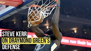 Steve Kerr on Draymond Green's defense against Utah Jazz