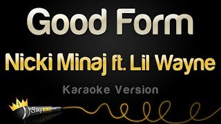Nicki Minaj ft. Lil Wayne - Good Form (Karaoke Version)