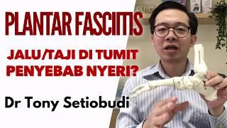 Plantar Fasciitis - Jalu/taji Di Tumit Penyebab Nyeri?