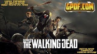 OVERKILLs The Walking Dead Versao OFFLINE E Crack ONLINE
