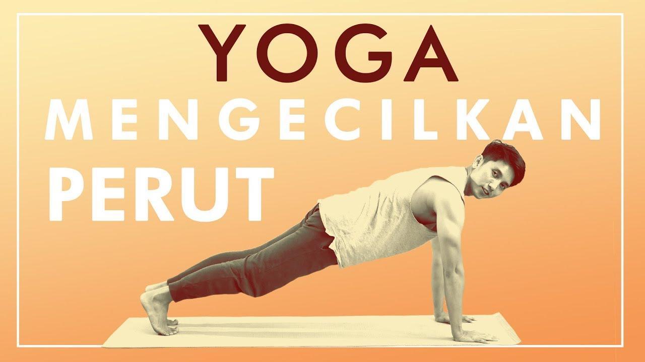 Cara Mengecilkan Perut Dengan Gerakan Yoga Latihan Yoga Di Rumah Youtube