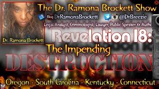 Revelation 18: The Impending Destruction! - The Dr. Ramona Brockett Show [2015]