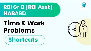 Time and Work problems - shortcuts - Hindi - RBI Gr B, SBI PO and other exams