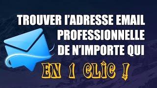 Logiciel Email Marketing Trouve L' Adresse Email Professionnelle De N'Importe Qui En 1 Clic!