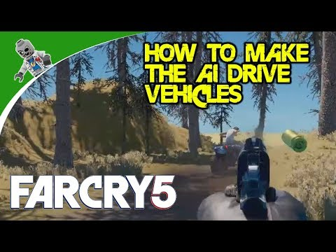 How to Make the Enemy AI Drive Vehicles - Far Cry 5 Map Editor Tutorial