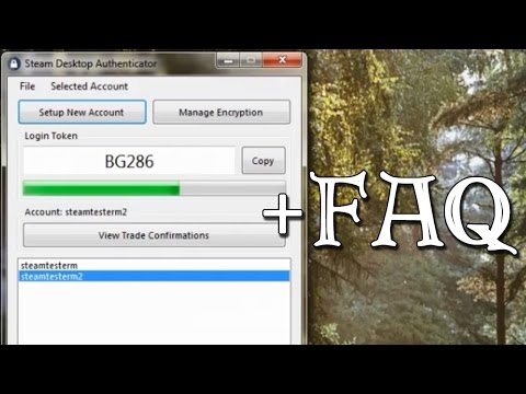 How To Use Steam Desktop Authenticator +FAQ (Tutorial #3)