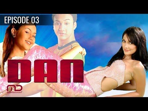 DAN - Sinetron 2004 | Episode 03