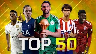 Top 50 Goals of July 2019