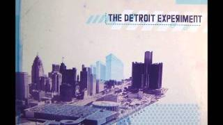 The Detroit Experiment - Baby Needs New Shoes