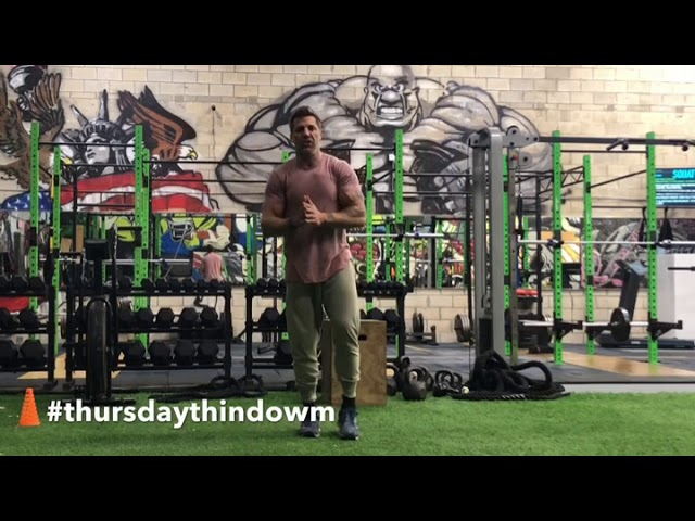 Thursday thin down morning workout