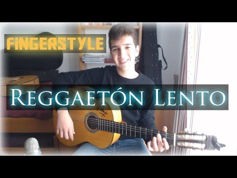 Reggaetón Lento (Bailemos) - CNCO - Cover Guitarra (Fingerstyle)