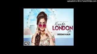 Munda London Da - Deedar Kaur 320kbps(premmix.in)