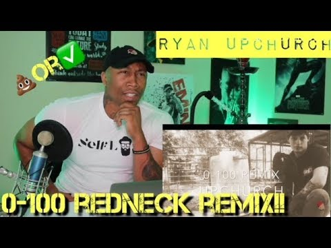 TRASH or PASS!!! Ryan UpChurch (0 - 100 REDNECK Remix) [REACTION]