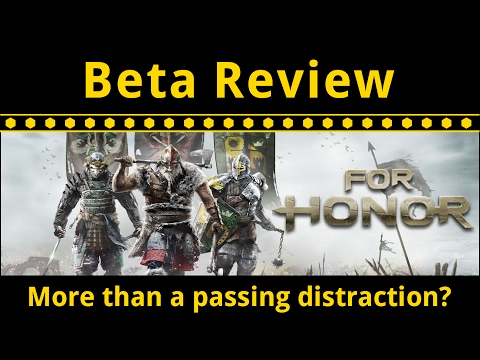 For Honor - Closed Beta Review and Impressions